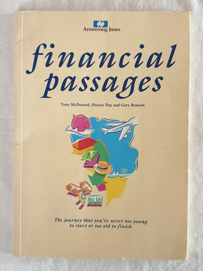Financial Passages  by Tony McDonald, Dianne Day and Gary Bennett