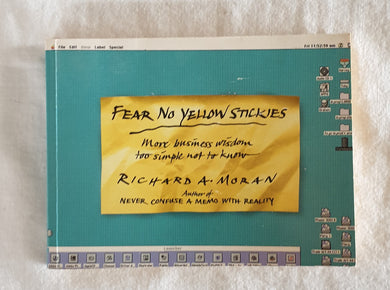 Fear No Yellow Stickies by Richard A. Moran