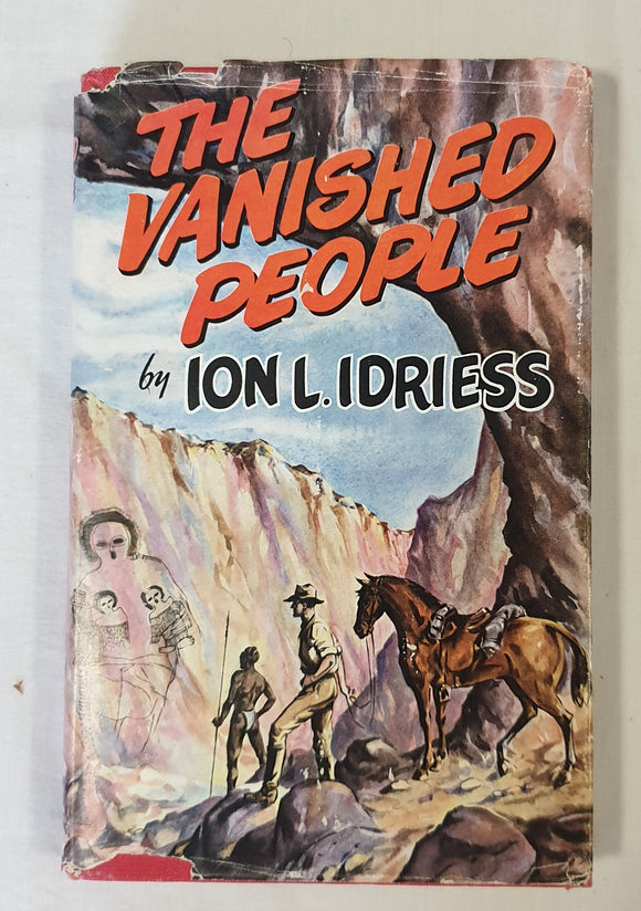 The Vanished People by Ion L. Idriess