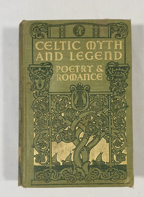 Celtic Myth & Legend Poetry & Romance by Charles Squire