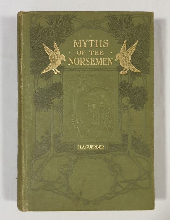 Myths of the Norsemen by H. A. Guerber