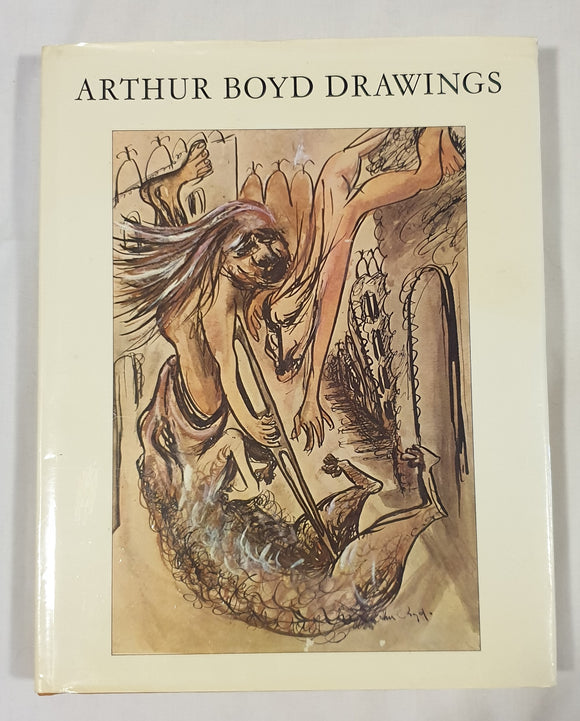 Arthur Boyd Drawings 1934-1970 by Laurie Thomas and Christopher Tadgell