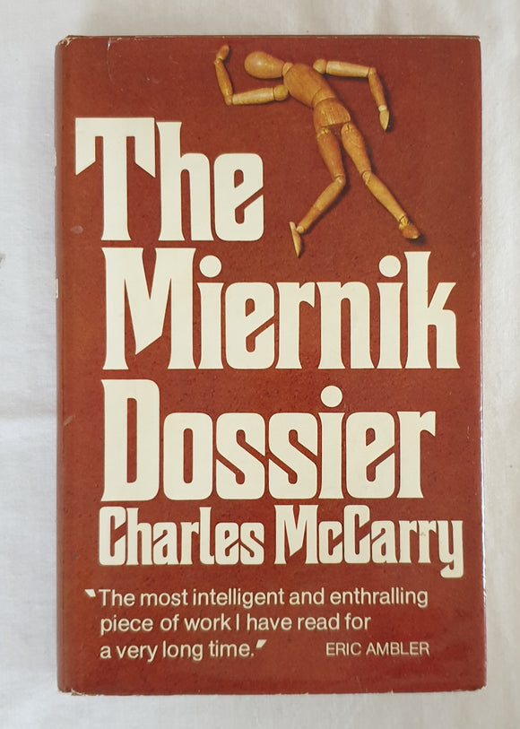 The Miernik Dossier by Charles McCarry