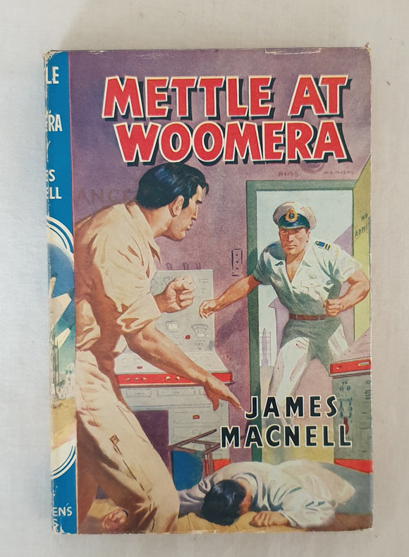Mettle At Woomera by James Macnell