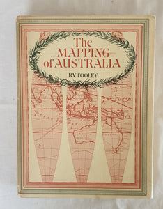 The Mapping of Australia by R. V. Tooley