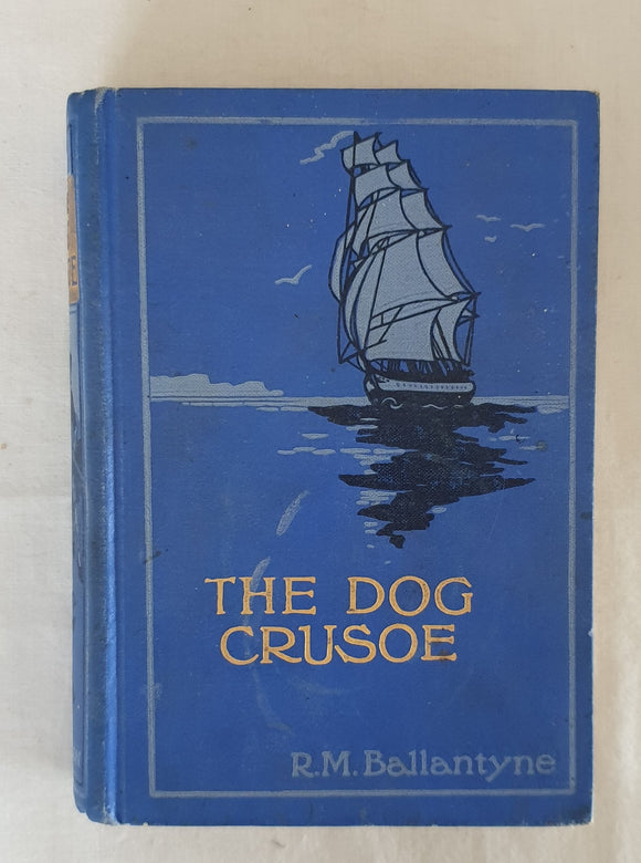 The Dog Crusoe by R. M. Ballantyne