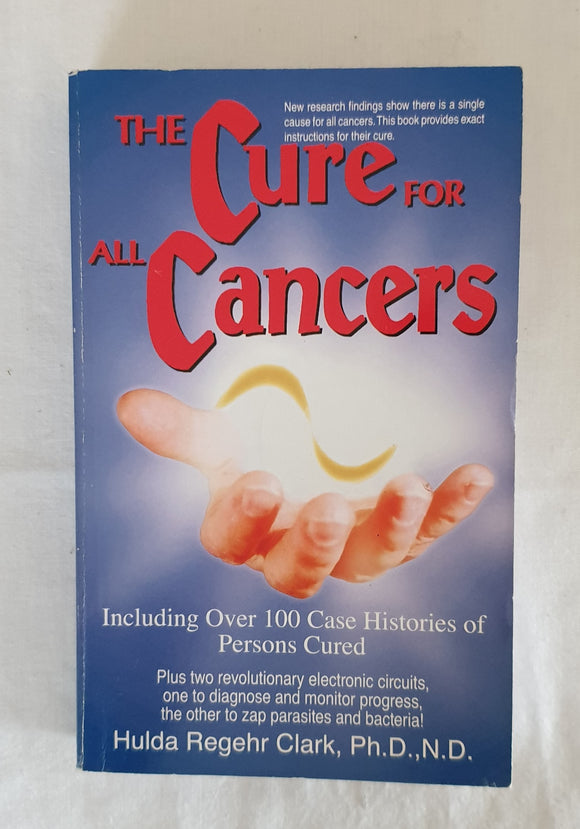 The Cure For All Cancers by Hulda Regehr Clark – Morgan's
