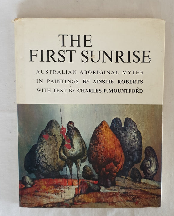 The First Sunrise by Ainslie Roberts and Charles P. Mountford
