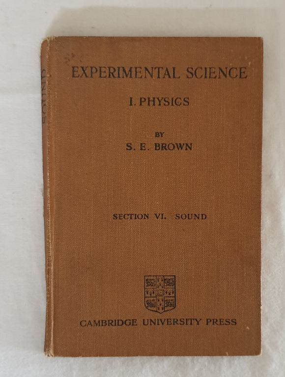 Experimental Science by S. E. Brown