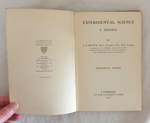 Experimental Science I. Physics - Sound by S. E. Brown