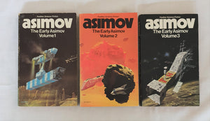 The Early Asimov (three volumes) by Isaac Asimov
