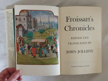 Load image into Gallery viewer, Froissart's Chronicles by John Jolliffe