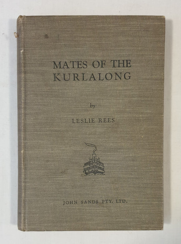 Mates of the Kurlalong by Leslie Rees