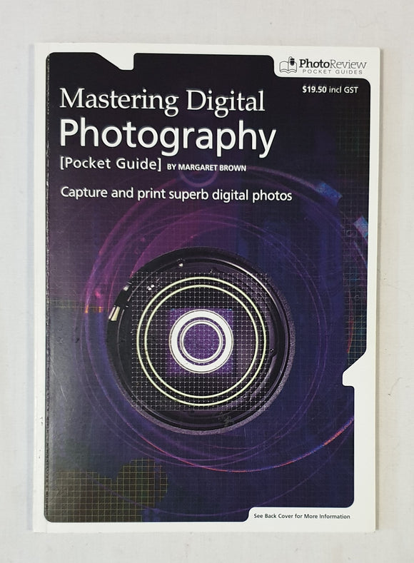 Mastering Digital Photography  Photo Review Pocket Guides  by Margaret Brown