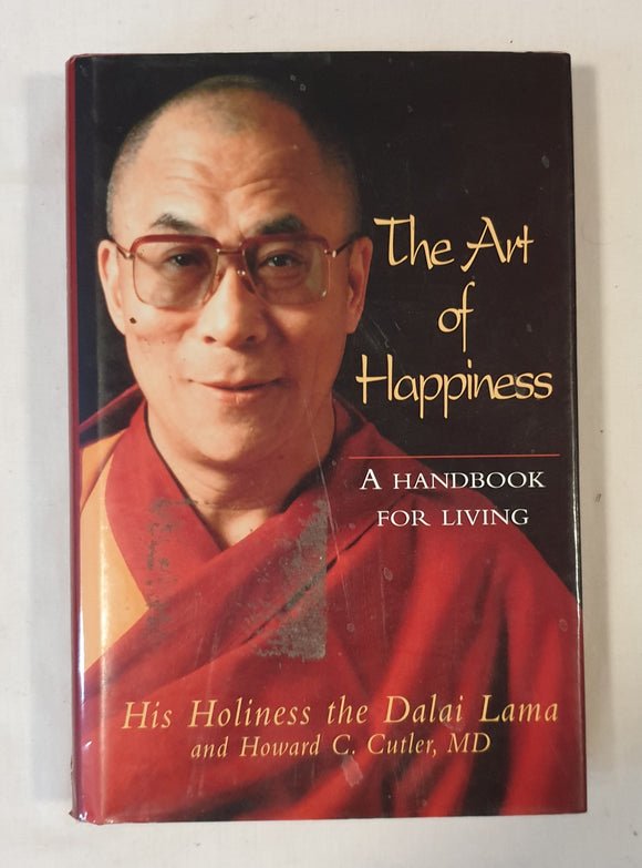 The Art of Happiness by The Dalai Lama and Howard C. Cutler