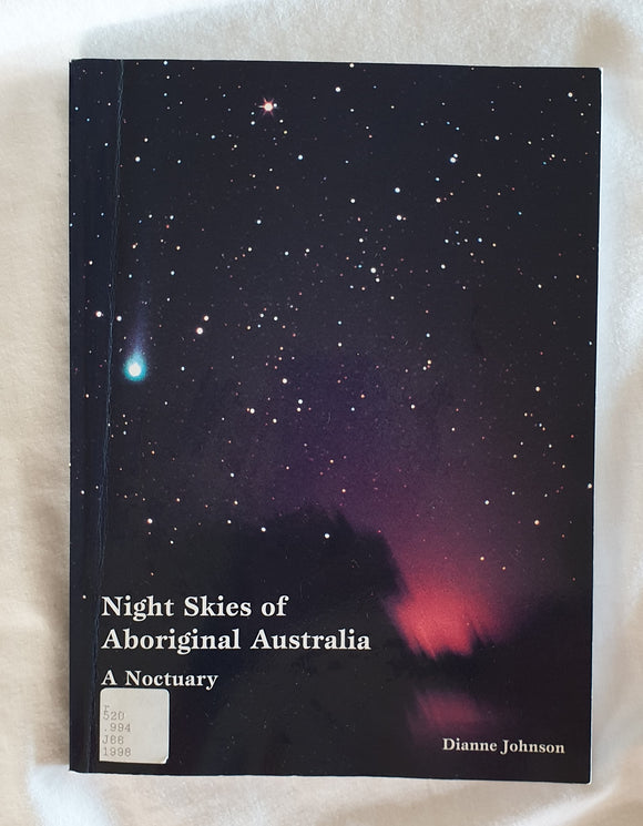 Night Skies of Aboriginal Australia by Dianne Johnson