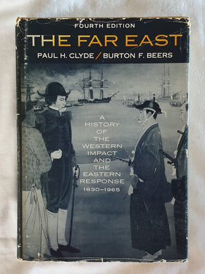 The Far East by Paul H. Clyde and Burton F. Beers