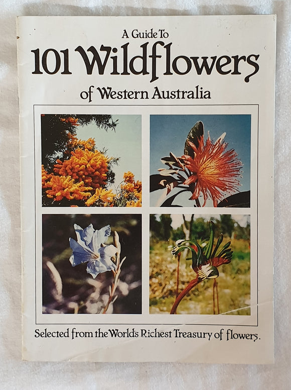 A Guide to 101 Wildflowers of Western Australia
