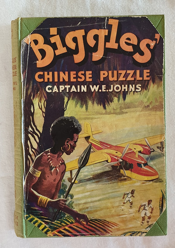 Biggles' Chinese Puzzle by Captain W. E. Johns