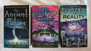The Ancient Future Trilogy by Traci Harding (complete)