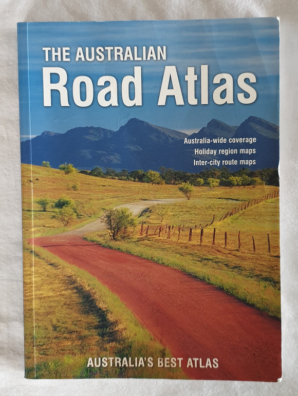 The Australian Road Atlas - Explore Australia 2006