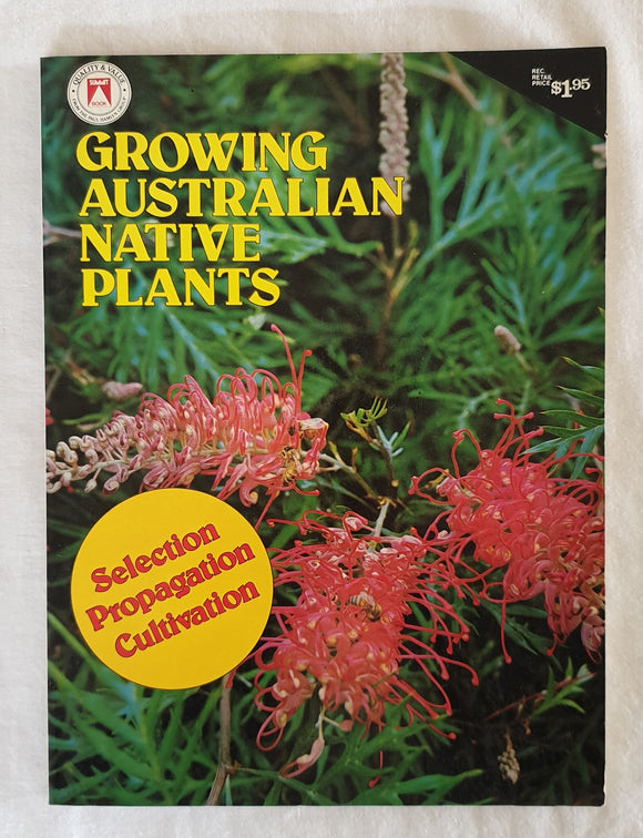 Growing Australian Native Plants by Margaret Masters