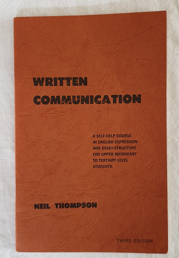 Written Communication by Neil Thompson