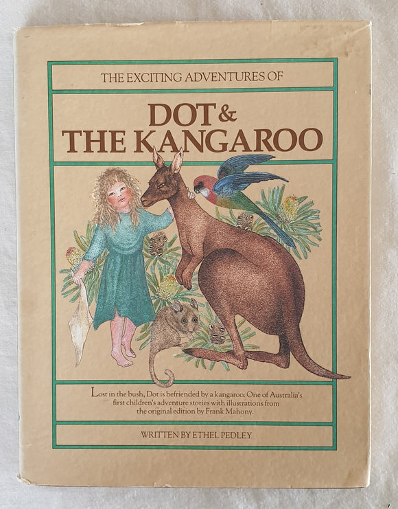 Dot & The Kangaroo by Ethel Pedley