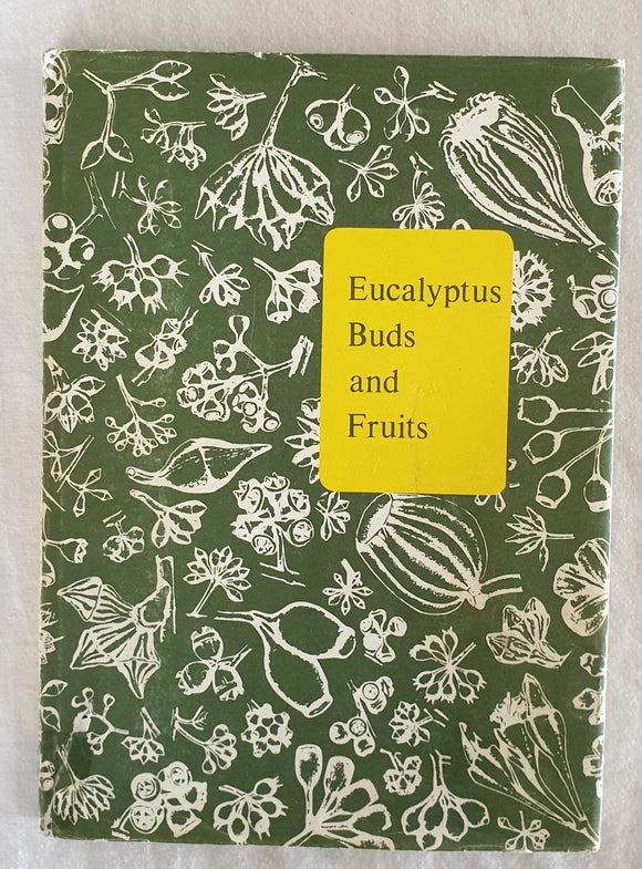 Eucalyptus Buds and Fruits by G. M. Chippendale