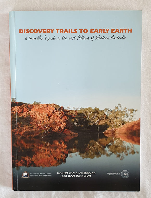 Discovery Trails to Early Earth by Martin Van Kranendonk and Jean Johnston