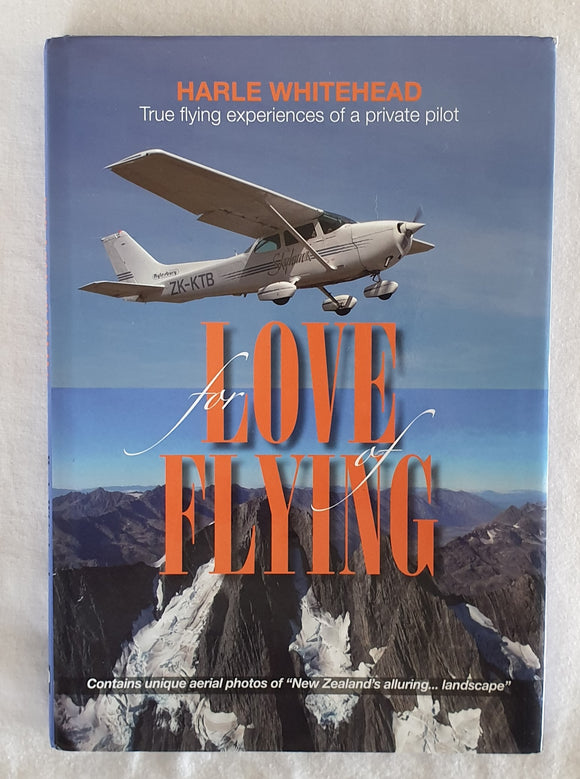For Love of Flying by Harle Whitehead