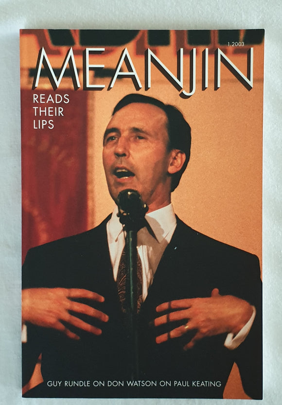 Meanjin: Read Their Lips  Volume 62 Number 1, 2003