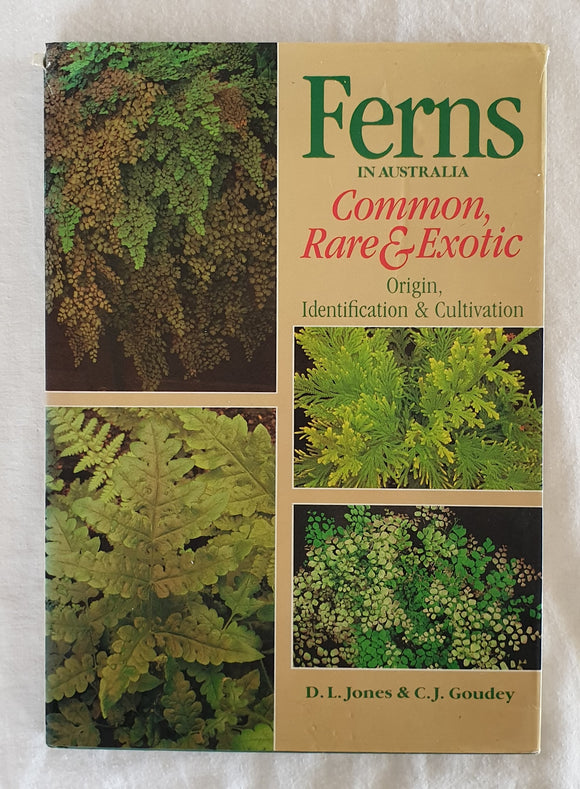 Ferns in Australia by D. L. Jones and C. J. Goudey