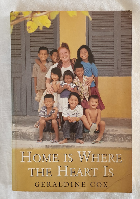 Home Is Where the Heart Is by Geraldine Cox