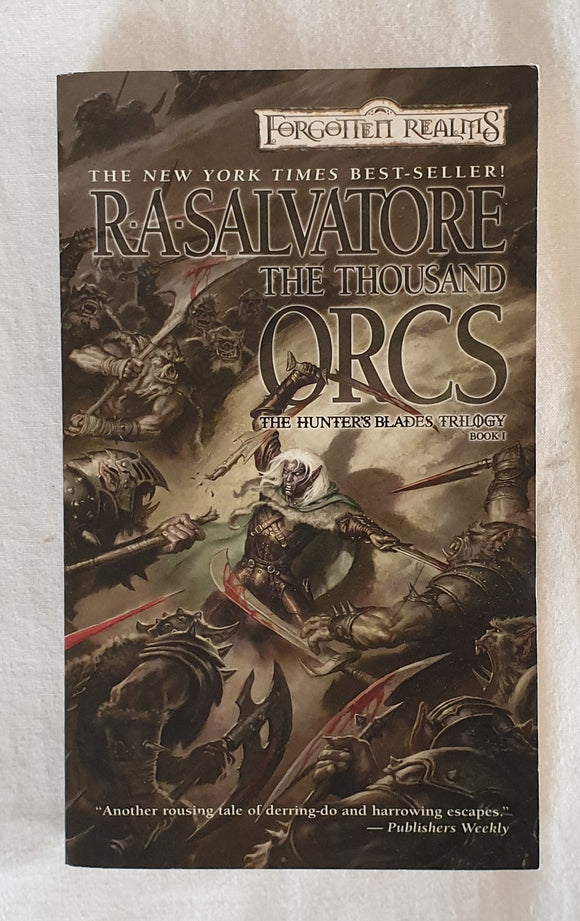 The Thousand Orcs by R. A. Salvatore