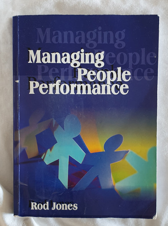 Managing People Performance by Rod Jones