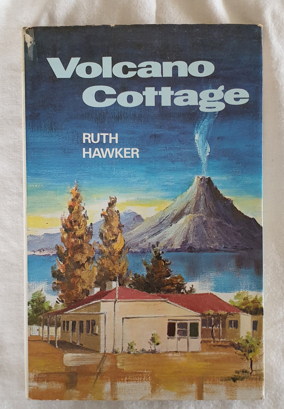 Volcano Cottage by Ruth Hawker