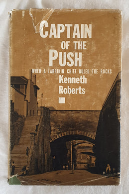 Captain of the Push by Kenneth Roberts