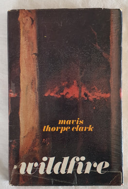 Wildfire by Mavis Thorpe Clark