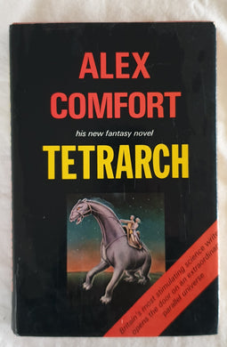 Tetrarch by Alex Comfort