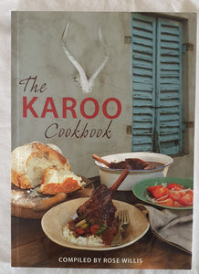 The Karoo Cookbook by Rose Willis
