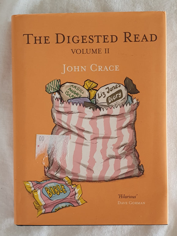 The Digested Read Volume II by John Grace