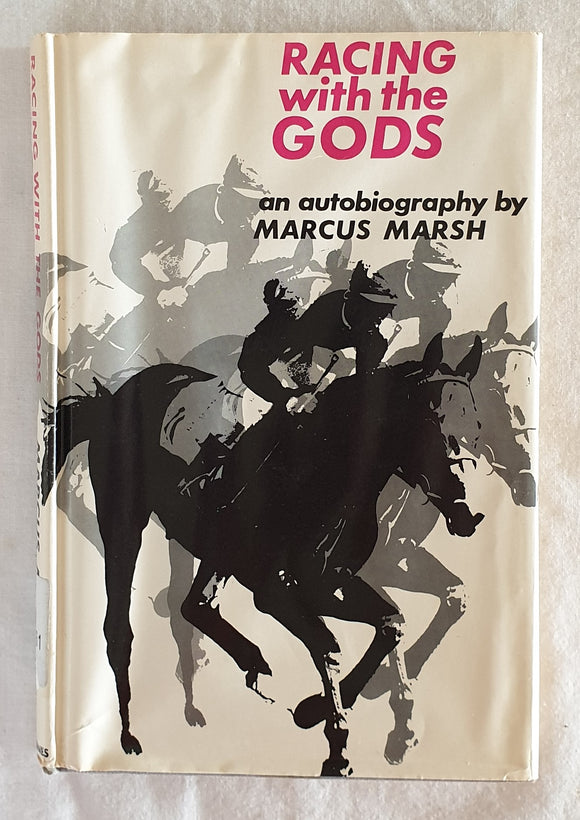 Racing With the Gods by Marcus Marsh