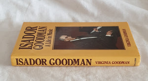 Isador Goodman  A Life in Music  by Virginia Goodman