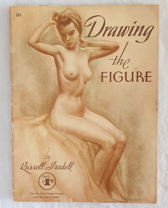 Drawing the Figure  by Russell Iredell