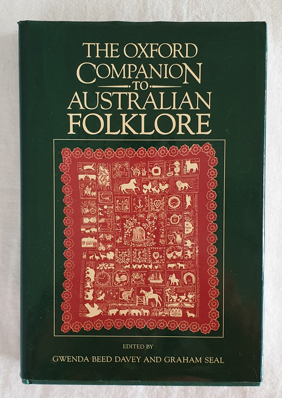 The Oxford Companion to Australian Folklore by Gwenda Beed Davey and Graham Seal