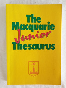The Macquarie Junior Thesaurus by Linsay Knight
