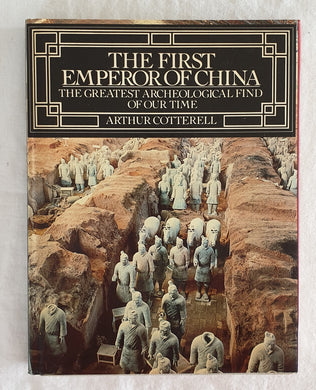 The First Emperor of China by Arthur Cotterell