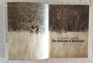 The Making of Mankind by Richard E. Leakey