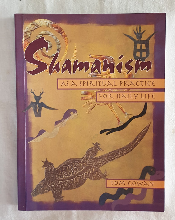 Shamanism by Tom Cowan
